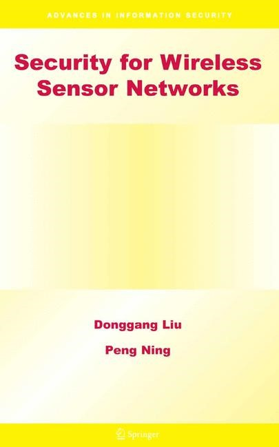 Security for Wireless Sensor Networks | Liu / Ning | 1st Edition. Softcover version of original hardcover edition 2007, 2010 | Buch (Cover)