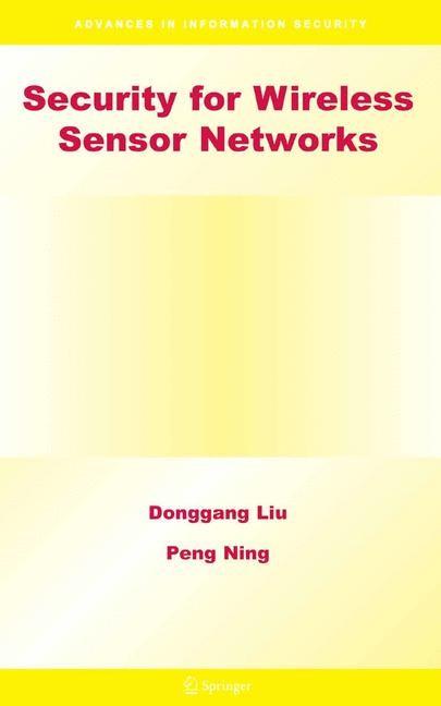 Abbildung von Liu / Ning | Security for Wireless Sensor Networks | 1st Edition. Softcover version of original hardcover edition 2007 | 2010