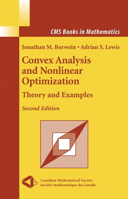 Convex Analysis and Nonlinear Optimization | Borwein / Lewis | 2nd ed. Softcover version of original hardcover edition 2006, 2010 | Buch (Cover)