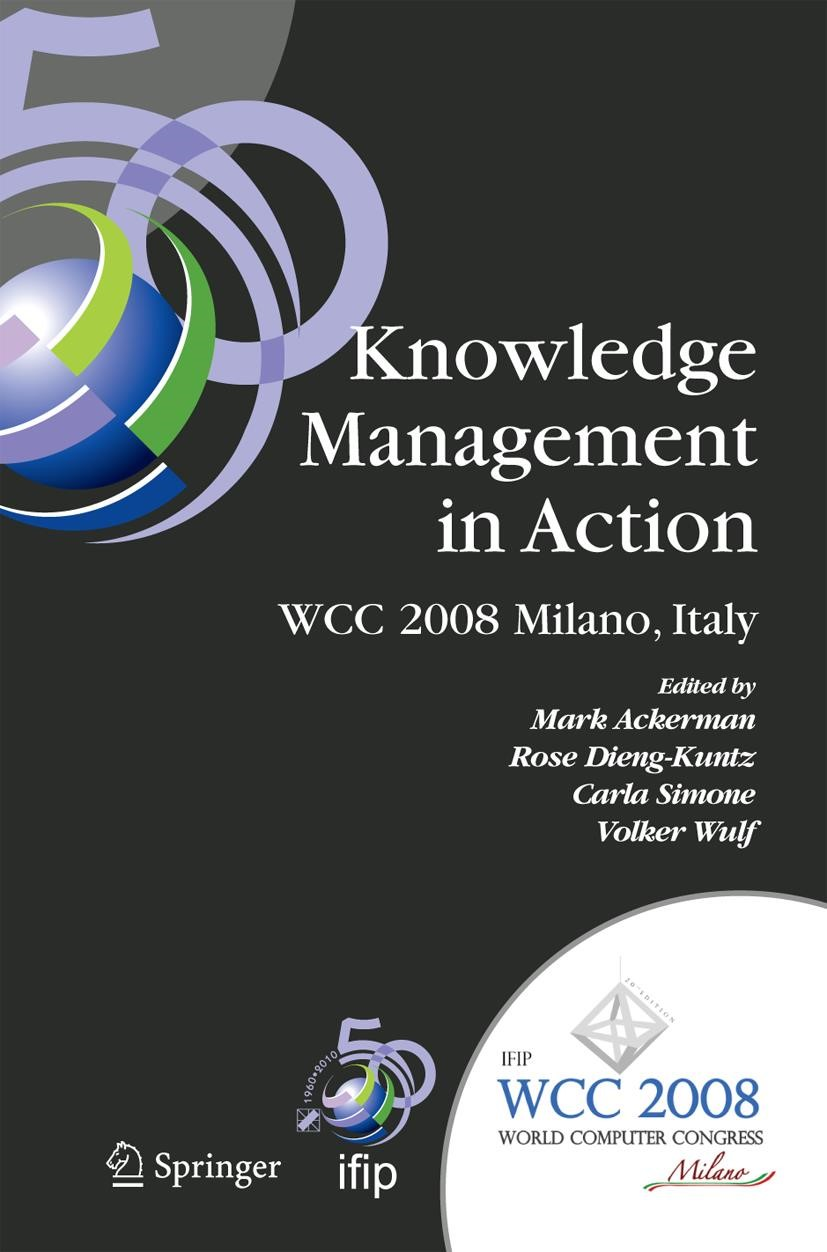 Knowledge Management in Action | Ackerman / Dieng / Simone / Wulf | 1st Edition. Softcover version of original hardcover edition 2008, 2010 | Buch (Cover)