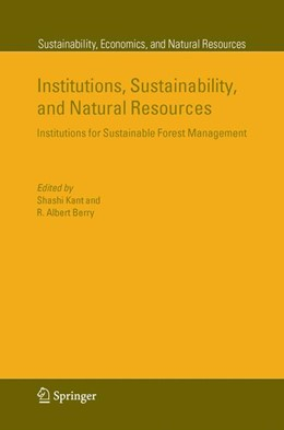 Abbildung von Kant / Berry | Institutions, Sustainability, and Natural Resources | 1st Edition. Softcover version of original hardcover edition 2005 | 2010 | Institutions for Sustainable F... | 2