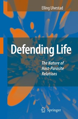Abbildung von Ulvestad | Defending Life | 1st Edition. Softcover version of original hardcover edition 2007 | 2010 | The Nature of Host-Parasite Re...