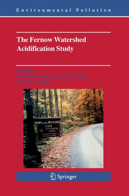 The Fernow Watershed Acidification Study | Adams / DeWalle / Hom | 1st Edition. Softcover version of original hardcover edition 2006, 2010 | Buch (Cover)