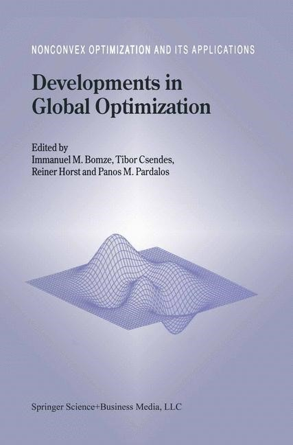 Developments in Global Optimization | Bomze / Csendes / Horst / Pardalos | 1st Edition. Softcover version of original hardcover edition 1997, 2010 | Buch (Cover)