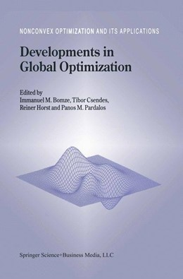 Abbildung von Bomze / Csendes / Horst / Pardalos | Developments in Global Optimization | 1st Edition. Softcover version of original hardcover edition 1997 | 2010 | 18