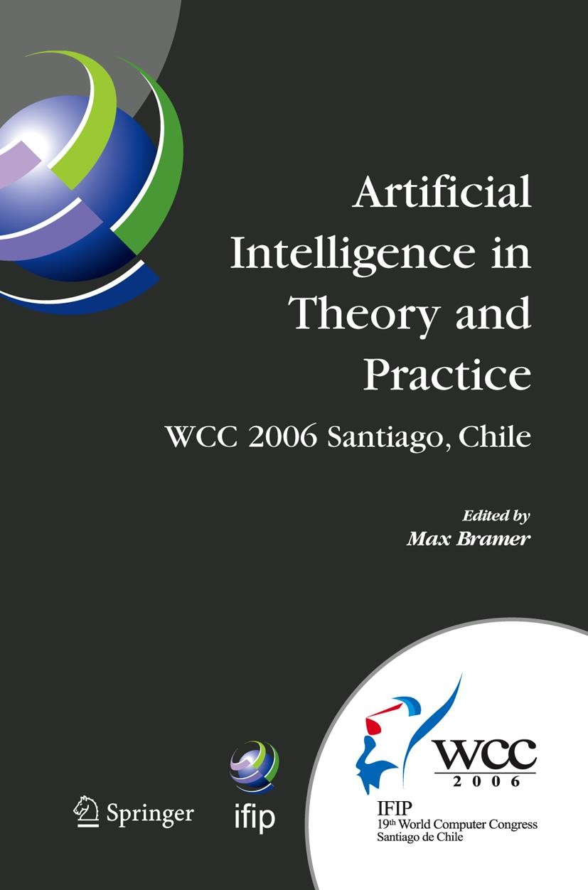 Artificial Intelligence in Theory and Practice | Bramer | 1st Edition. Softcover version of original hardcover edition 2006, 2010 | Buch (Cover)