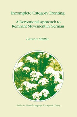 Abbildung von Müller | Incomplete Category Fronting | 1st Edition. Softcover version of original hardcover edition 1998 | 2010 | A Derivational Approach to Rem... | 42