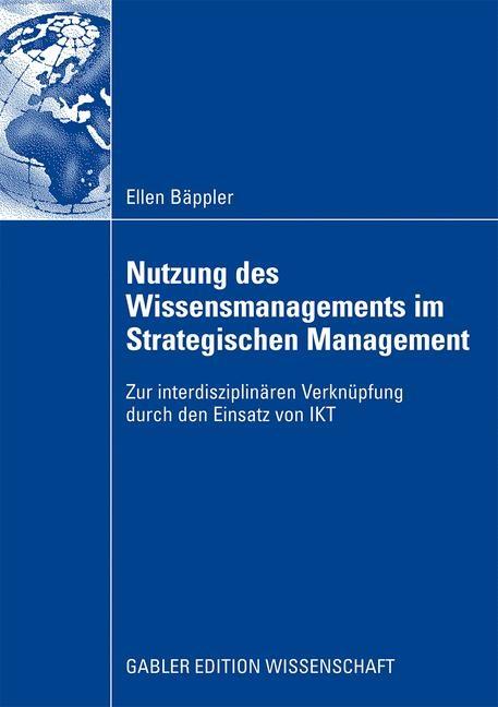 Nutzung des Wissensmanagements im Strategischen Management | Bäppler, 2008 | Buch (Cover)