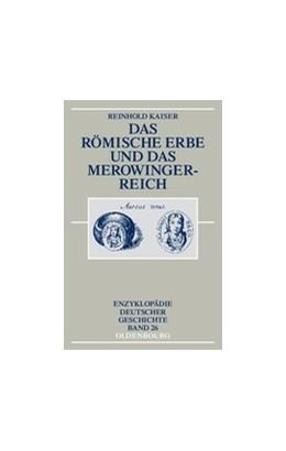 Abbildung von Kaiser   Das römische Erbe und das Merowingerreich   3., überarb. u. erw. Auflage   2004