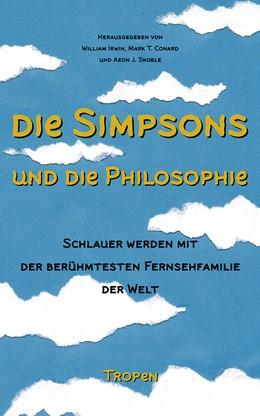 Abbildung von Irwin / Conard   Die Simpsons und die Philosophie   9. Auflage   2016   beck-shop.de