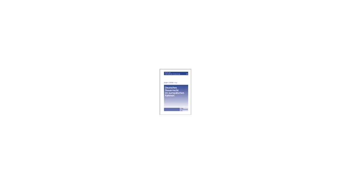 Deutsches Steuerrecht im europäischen Rahmen   Lüdicke, 2004   Buch ...