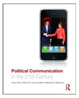 Abbildung von Holbert / McKinney / Parry-Giles | Political Communication in the 21st Century | 2022