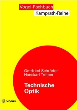 Abbildung von Schröder / Treiber | Technische Optik | 10., erw. Aufl. | 2007