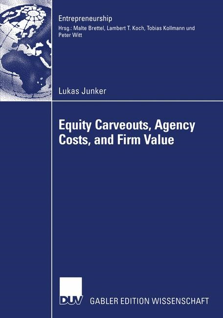 Equity Carveouts, Agency Costs, and Firm Value | Junker, 2005 | Buch (Cover)
