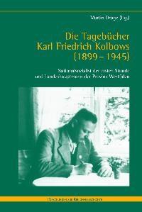 Die Tagebücher Karl Friedrich Kolbows (1899-1945) | Dröge | 1. Aufl. 2010, 2010 | Buch (Cover)