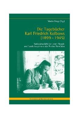 Abbildung von Dröge | Die Tagebücher Karl Friedrich Kolbows (1899-1945) | 1. Aufl. 2010 | 2010 | Nationalsozialist der ersten S... | 63