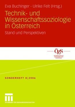 Abbildung von Buchinger / Felt | Technik- und Wissenschaftssoziologie in Österreich | 2006 | Stand und Perspektiven | 8