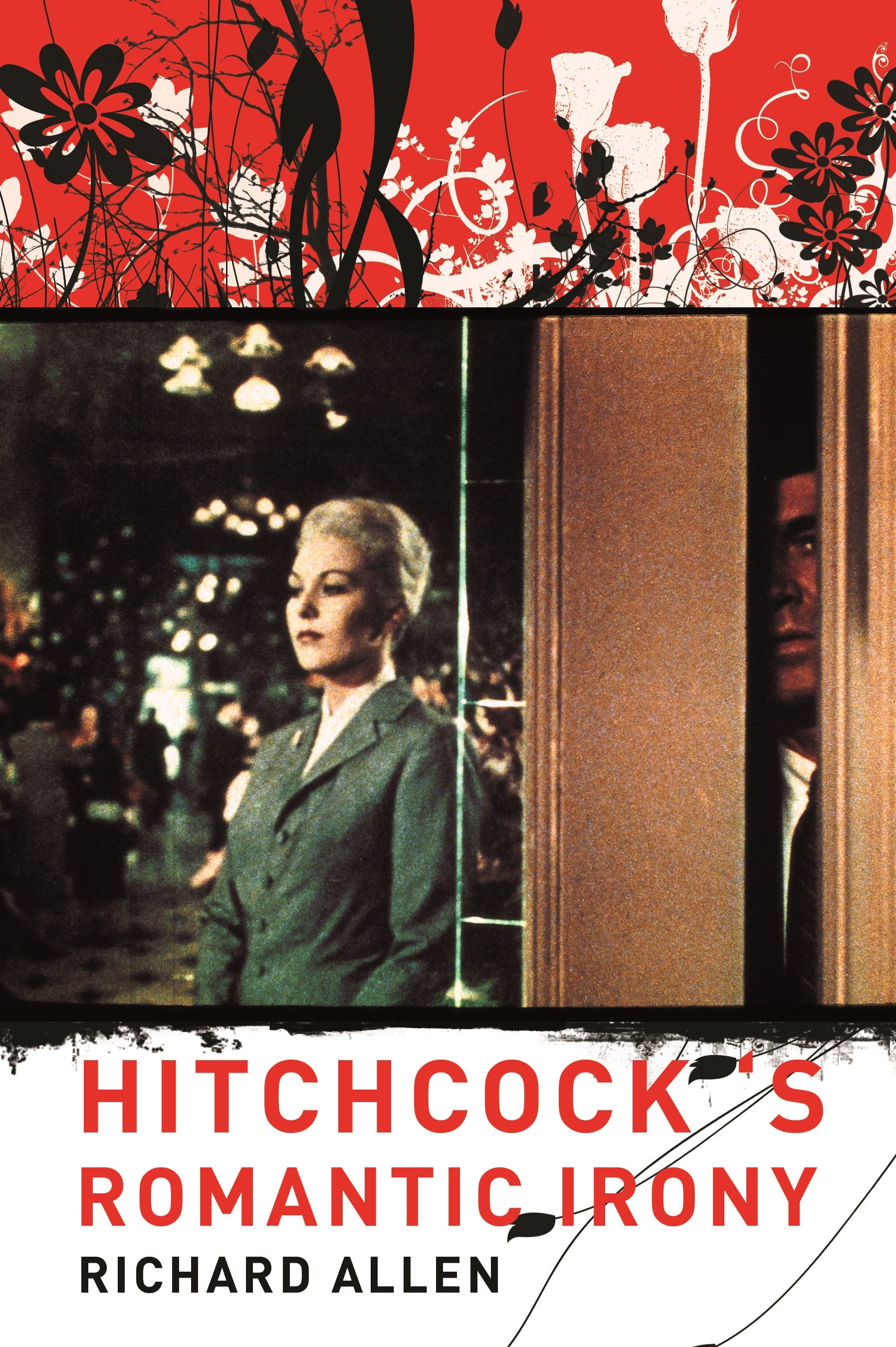 Abbildung von Allen | Hitchcock's Romantic Irony | 2007