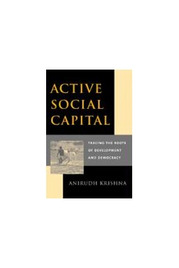 Abbildung von Krishna | Active Social Capital | 2002 | Tracing the Roots of Developme...