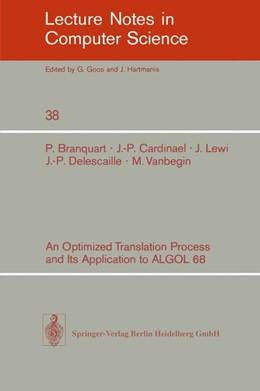 Abbildung von Branquart / Hansen / Cardinael | An Optimized Translation Process and Its Application to ALGOL 68 | 1976 | 38