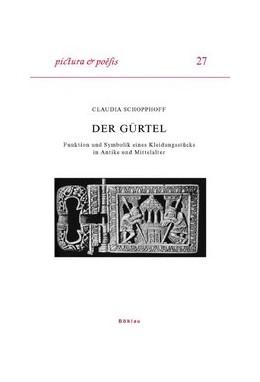 Abbildung von Schopphoff | Der Gürtel | 2009 | Funktion und Symbolik eines Kl... | 27