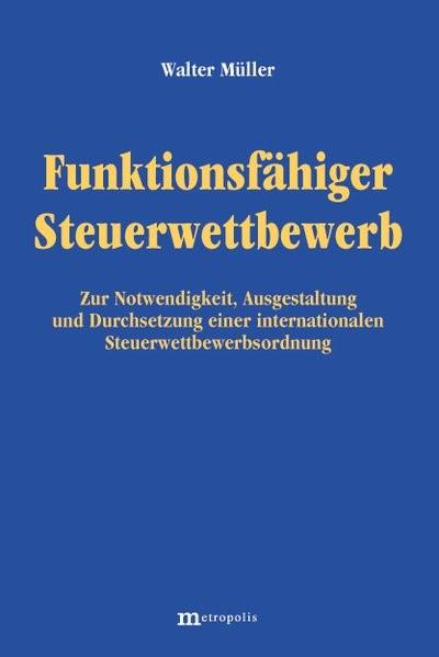 Funktionsfähiger Steuerwettbewerb | Müller, 2004 (Cover)