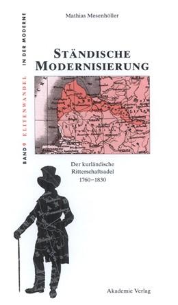 Abbildung von Mesenhöller | Ständische Modernisierung | 2009 | Der kurländische Ritterschafts... | 9