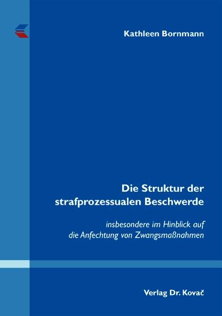 Die Struktur der strafprozessualen Beschwerde | Bornmann, 2008 | Buch (Cover)