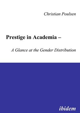 Abbildung von Poulsen | Prestige in Academia - A Glance At The Gender Distribution | 2005