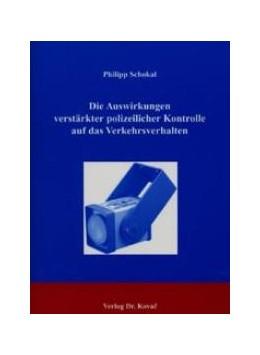 Abbildung von Schokal | Die Auswirkungen verstärkter polizeilicher Kontrolle auf das Verkehrsverhalten | 2003 | 99