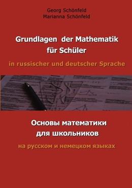 Abbildung von Schönfeld   Grundlagen der Mathematik für Schüler in russischer und deutscher Sprache   2002   Ocnowi mathematiki dla schkoln...