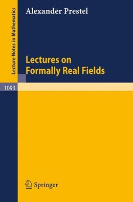 Abbildung von Prestel | Lectures on Formally Real Fields | 1984 | 1984 | 1093