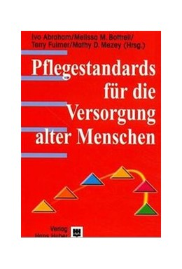 Abbildung von Abraham / Bottrell / Fulmer / Mezey | Pflegestandards für die Altenpflege | 2001
