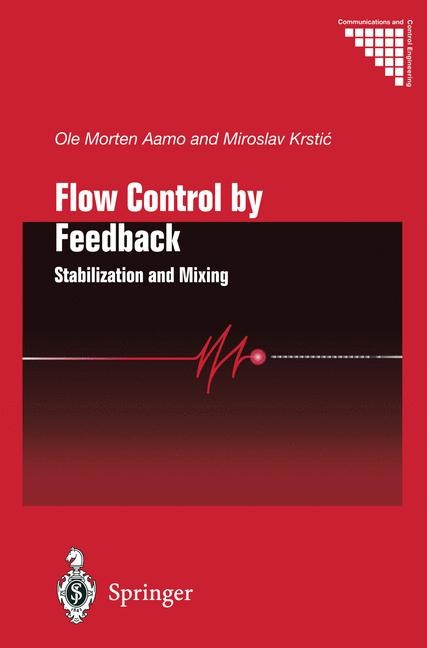 Flow Control by Feedback | Aamo / Krstic | 1st Edition. Softcover version of original hardcover edition 2003, 2010 | Buch (Cover)