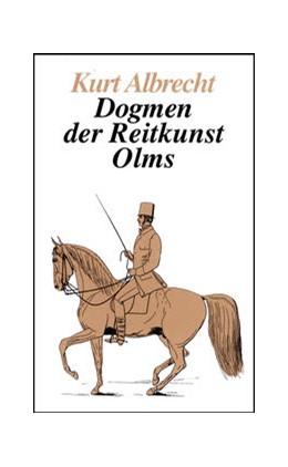 Abbildung von Albrecht | Dogmen der Reitkunst | 1. Auflage | | beck-shop.de