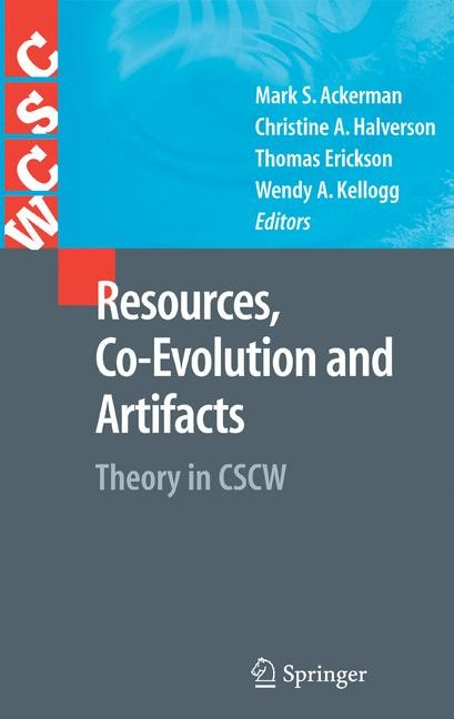 Resources, Co-Evolution and Artifacts   Ackerman / Halverson / Erickson / Kellogg   1st Edition. Softcover version of original hardcover edition 2008, 2010   Buch (Cover)