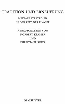 Abbildung von Kramer / Reitz | Tradition und Erneuerung | 2010 | Mediale Strategien in der Zeit... | 285
