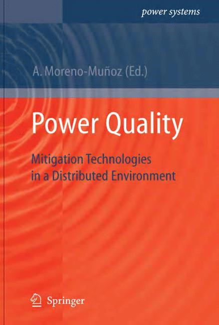 Power Quality   Moreno-Muñoz   1st Edition. Softcover version of original hardcover edition 2007, 2010   Buch (Cover)