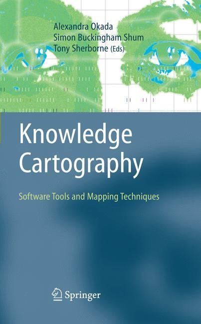 Knowledge Cartography | Okada / Buckingham Shum / Sherborne | 1st Edition. Softcover version of original hardcover edition 2008, 2010 | Buch (Cover)