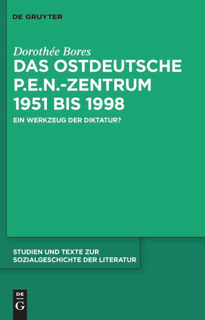Das ostdeutsche P.E.N.-Zentrum 1951 bis 1998 | Bores | 1 vol., 2010 | Buch (Cover)