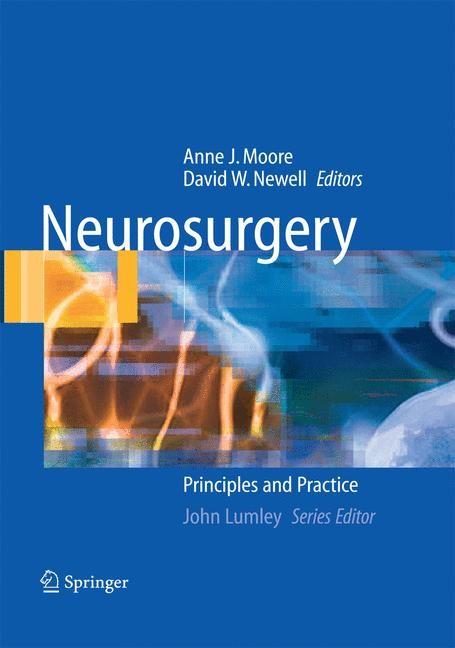 Abbildung von Moore / Newell | Neurosurgery | 1st Edition. Softcover version of original hardcover edition 2005 | 2012