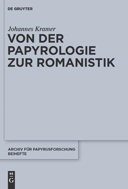 Abbildung von Kramer | Von der Papyrologie zur Romanistik | 2010 | 30