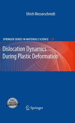Abbildung von Messerschmidt | Dislocation Dynamics During Plastic Deformation | 1st Edition. | 2010 | 129