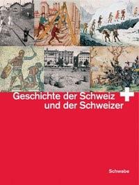 Abbildung von Geschichte der Schweiz und der Schweizer | 3., unveränd. Aufl. | 2004