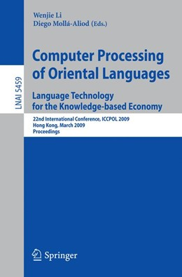 Abbildung von Li / Mollá-Aliod | Computer Processing of Oriental Languages. Language Technology for the Knowledge-based Economy | 2009 | 22nd International Conference,...
