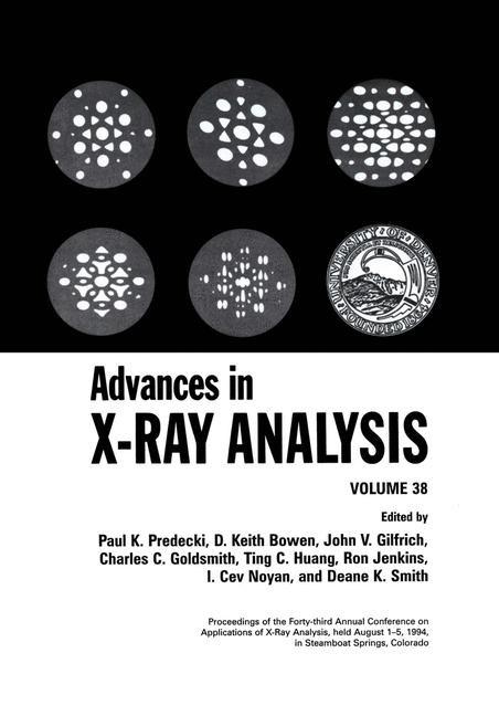 Abbildung von Bowen / Gilfrich / Goldsmith / Huang / Jenkins / Noyan / Predecki / Smith | Advances in X-Ray Analysis | 1995