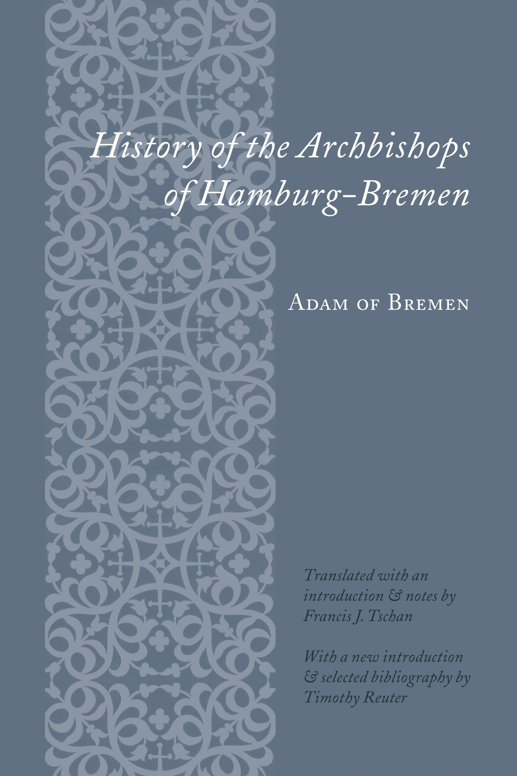 Abbildung von Adam of Bremen   History of the Archbishops of Hamburg-Bremen   2002