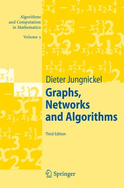 Graphs, Networks and Algorithms | Jungnickel | 3rd ed. Softcover version of original hardcover edition 2008, 2010 | Buch (Cover)