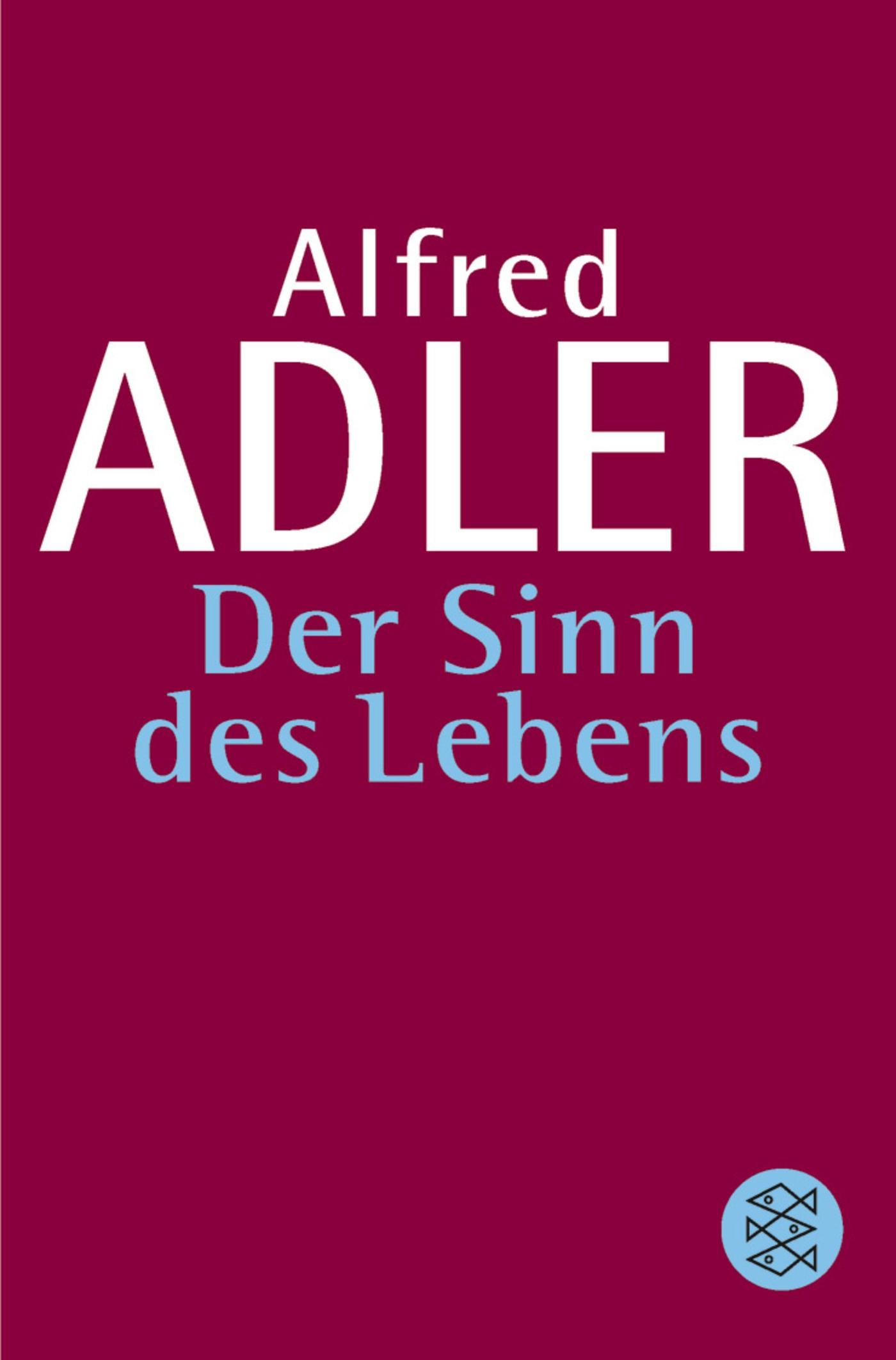 Der Sinn des Lebens | Adler, 2010 | Buch (Cover)