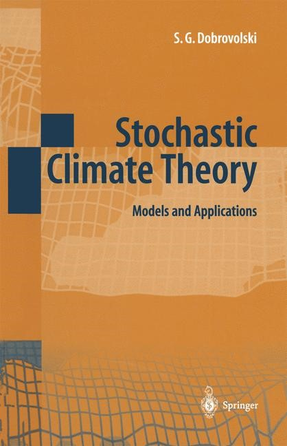 Abbildung von Dobrovolski | Stochastic Climate Theory | 1st Edition. Softcover version of original hardcover edition 2000 | 2010